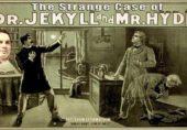 ڈاکٹر جیکائل اور مسٹر ہائیڈ کا عجیب و غریب کیس